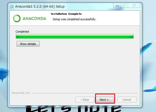 anacondaのインストール完了